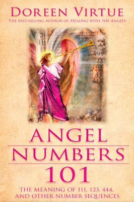 Angel Numbers 101: The Meaning of 111, 123, 444, and Other Number Sequences Cover Image