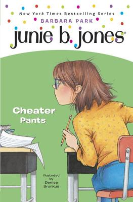 Junie B. Jones #21: Cheater Pants Cover Image