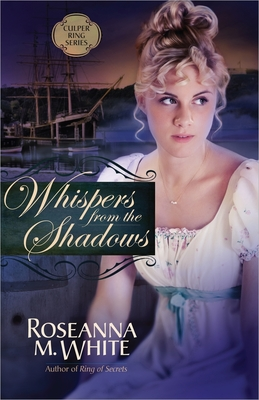 Whispers from the Shadows (Culper Ring #2) Cover Image