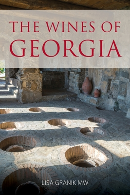 The wines of Georgia (Classic Wine Library) Cover Image
