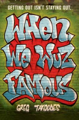 When We Wuz Famous Cover Image