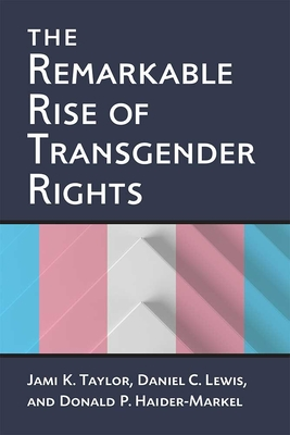 The Remarkable Rise of Transgender Rights Cover Image