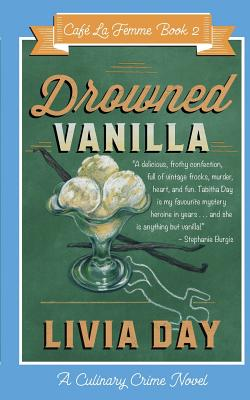 Drowned Vanilla (Cafe La Femme Mysteries Book 2) Cover Image