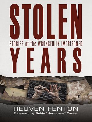 Stolen Years: Stories of the Wrongfully Imprisoned Cover Image