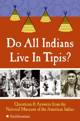 Do All Indians Live in Tipis? Cover