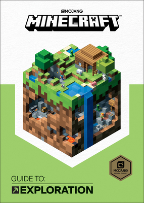 Minecraft: Guide to Exploration by Mojang Eb, The Official Minecraft Team