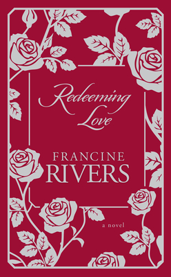 Redeeming Love: A Novel Cover Image