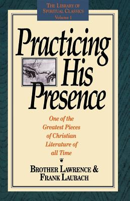 Practicing His Presence (Library of Spiritual Classics #1) Cover Image