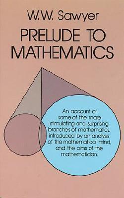 Prelude to Mathematics (Dover Books on Mathematics) Cover Image