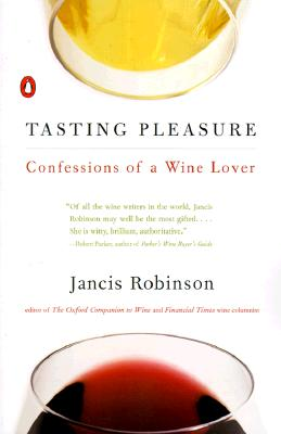 Tasting Pleasure: Confessions of a Wine Lover Cover Image
