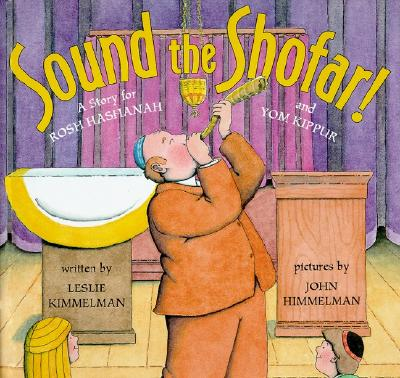 Sound the Shofar!: A Story for Rosh Hashanah and Yom Kippur Cover Image