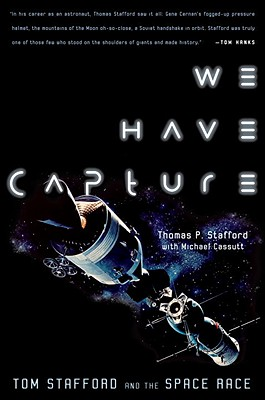 We Have Capture: Tom Stafford and the Space Race Cover Image