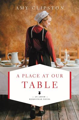 Cover for A Place at Our Table (Amish Homestead Novel #1)