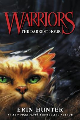 Warriors #6: The Darkest Hour (Warriors: The Prophecies Begin #6) Cover Image