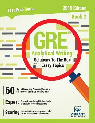 GRE Analytical Writing: Solutions to the Real Essay Topics - Book 2 (Test Prep #18) Cover Image