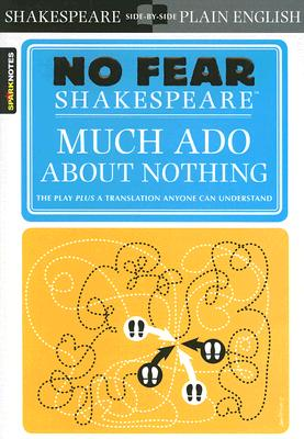 Much ADO about Nothing (No Fear Shakespeare) (Sparknotes No Fear Shakespeare) Cover Image