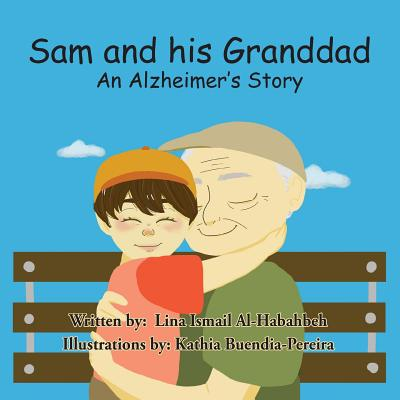 Sam and his Granddad: An Alzheimer's Story Cover Image
