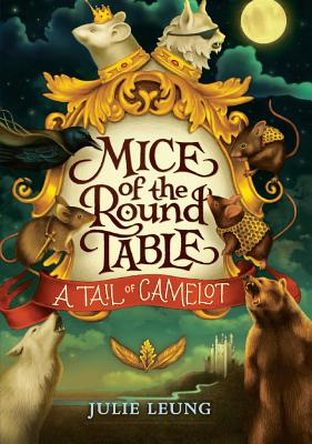 Tail of Camelot (Mice of the Round Table #1) Cover Image