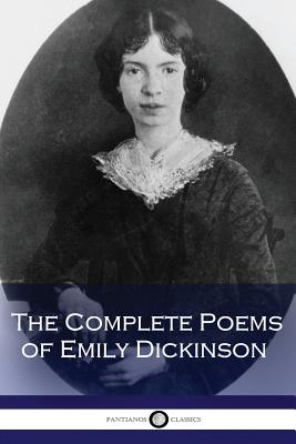 The Complete Poems of Emily Dickinson (Illustrated) Cover Image