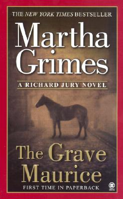 Cover for The Grave Maurice (Richard Jury Mystery #18)