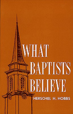 Cover for What Baptists Believe