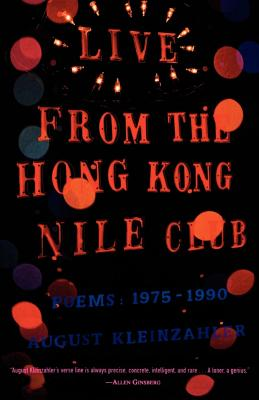 Live from the Hong Kong Nile Club: Poems: 1975-1990 Cover Image