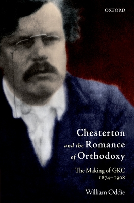 Chesterton and the Romance of Orthodoxy Cover