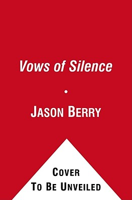 Vows of Silence: The Abuse of Power in the Papacy of John Paul II Cover Image