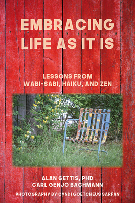 Embracing Life as It Is: Lessons from Wabi-Sabi, Haiku, and Zen Cover Image