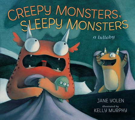 Creepy Monsters, Sleepy Monsters Cover