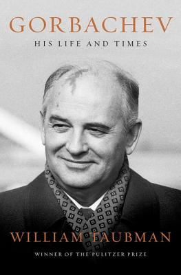 Gorbachev: His Life and Times Cover Image