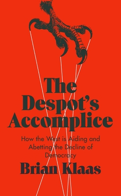 The Despot's Accomplice Cover