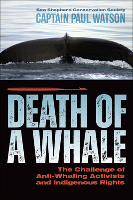 Death of a Whale: The Challenge of Anti-Whaling Activists and Indigenous Rights Cover Image