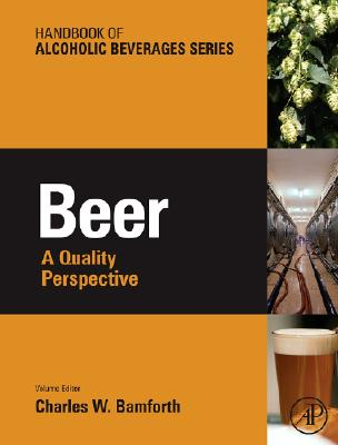 Beer: A Quality Perspective (Handbook of Alcoholic Beverages) Cover Image