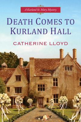 Death Comes to Kurland Hall (A Kurland St. Mary Mystery #3) Cover Image