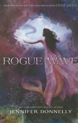 Waterfire Saga, Book Two Rogue Wave (Waterfire Saga, Book Two) Cover Image