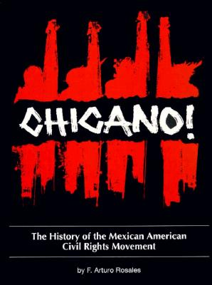 Chicano! the History of the Mexican American Civil Rights Movement Cover Image