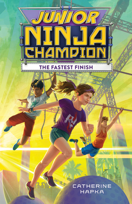 Junior Ninja Champion: The Fastest Finish Cover Image