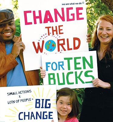 Change the World for Ten Bucks Cover