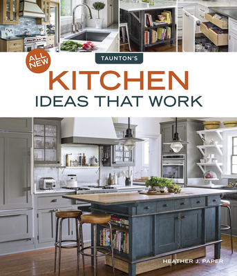 All New Kitchen Ideas That Work Cover Image