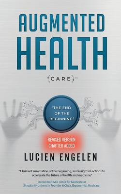Augmented Health(care)(TM): the end of the beginning Cover Image