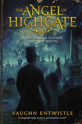 The Angel of Highgate: A Gothic Victorian Thriller Cover Image