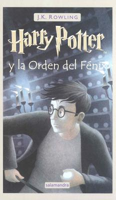 Harry Potter y la Orden del Fenix = Harry Potter and the Order of the Phoenix Cover Image