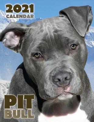 Pit Bull 2021 Calendar Cover Image