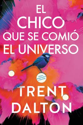 Boy Swallows Universe \ El chico que se comió el universo (Spanish edition): Una novela Cover Image