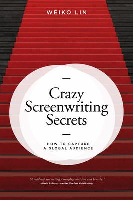 Crazy Screenwriting Secrets book cover