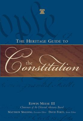 Cover for The Heritage Guide to the Constitution
