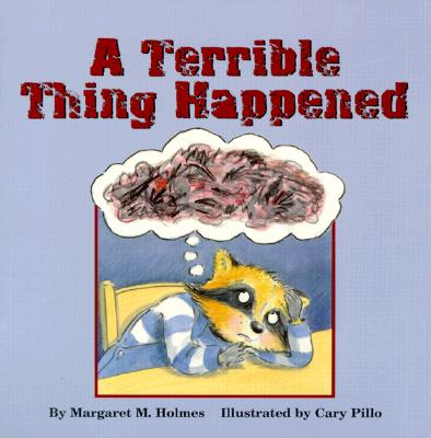 A Terrible Thing Happened Cover Image