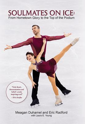Soulmates on Ice: From Hometown Glory to the Top of the Podium Cover Image