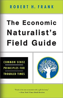 The Economic Naturalist's Field Guide Cover